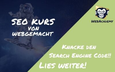 SEO Kurs🎓 von WebGemacht – Search Engine Code Knacken🧠 – WebAcademy, Lies weiter