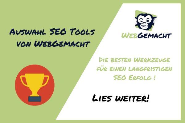 Top SEO Tools 2019 – besten Werkzeuge für Suchmaschinenoptimierung – von WebGemacht lies weiter