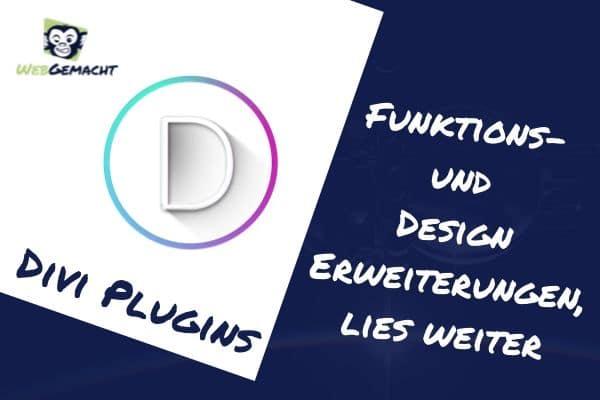 Divi Plugins – Einzigartige Design und Funktions-Erweiterungen für den Divi Builder – klicke Hier